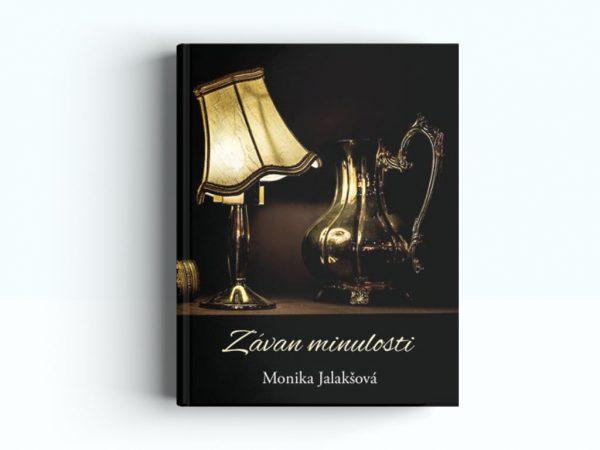 Kniha Závan minulosti - Monika Jalakšová | Hendikup
