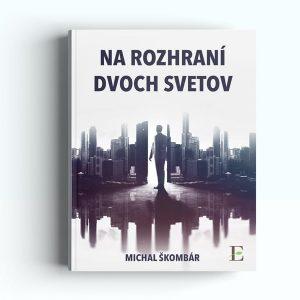 Kniha - Na rozhraní dvoch svetov | Hendikup