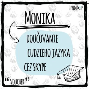Voucher na doučovanie cudzieho jazyka cez skype - Monika | hendikup